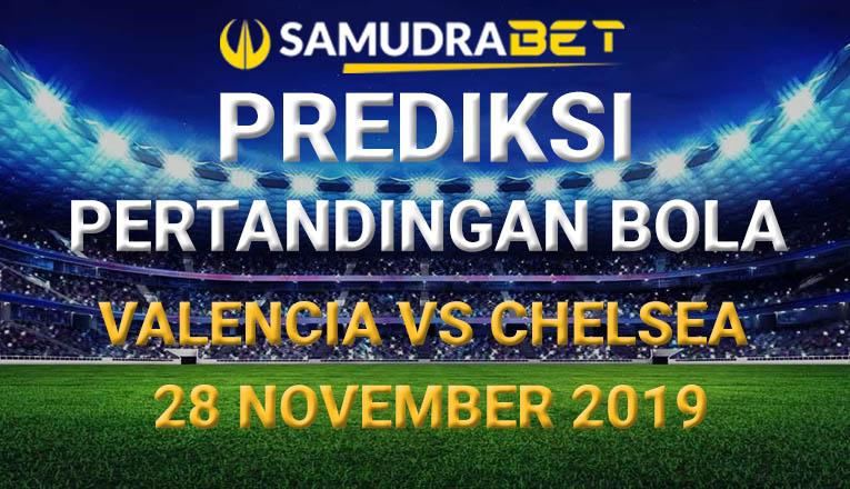 Prediksi Bola Valencia vs Chelsea