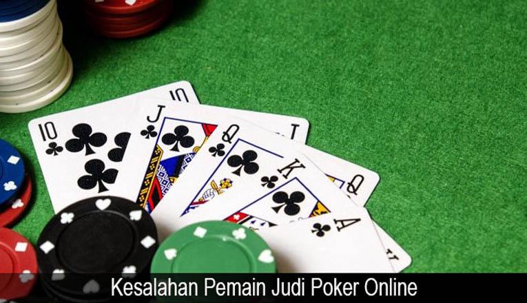 Kesalahan Pemula Saat Bermain Poker Online