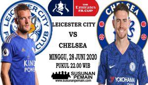 Prediksi Piala FA Leicester Vs Chelsea