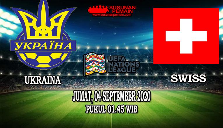 Prediksi Ukraina Vs Swiss 04 September 2020