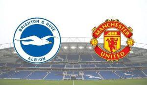 Prediksi Brighton Vs Manchester United