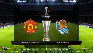 Prediksi Manchester United Vs Real Sociedad 26 Februari 2021