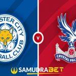 Prediksi Leicester vs Crystal Palace 27 April 2021