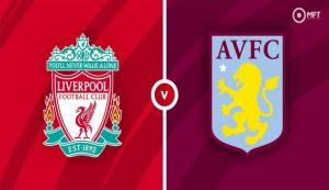 Prediksi Liverpool Vs Aston Villa 10 April 2021