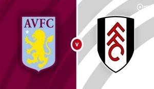 Prediksi Aston Villa Vs Fulham 04 April 2021