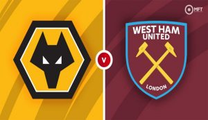 Prediksi Wolverhampton Vs West Ham 06 April 2021