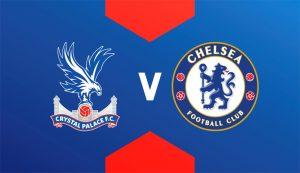 Prediksi Crystal Palace Vs Chelsea 10 April 2021