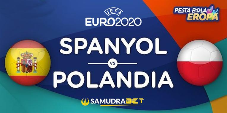 Prediksi Euro 2020: Prediksi Spanyol vs Polandia 20 Juni 2021