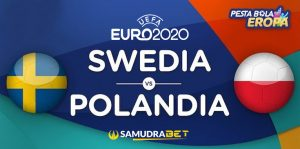 Euro 2020: Prediksi Swedia vs Polandia 23 Juni 2021