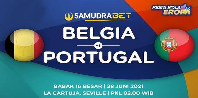 Euro 2020: Prediksi Belgia vs Portugal 28 Juni 2021