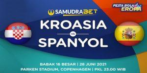 Euro 2020: Prediksi Kroasia vs Spanyol 28 Juni 2021
