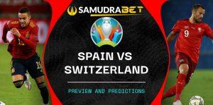 Euro 2020: Prediksi Swiss vs Spanyol 02 Juli 2021
