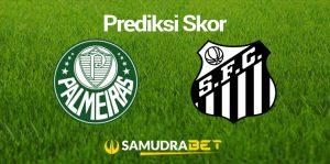 Serie A: Prediksi Palmeiras vs Santos 11 Juli 2021