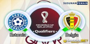 Piala Dunia: Prediksi Estonia vs Belgia 3 September 2021