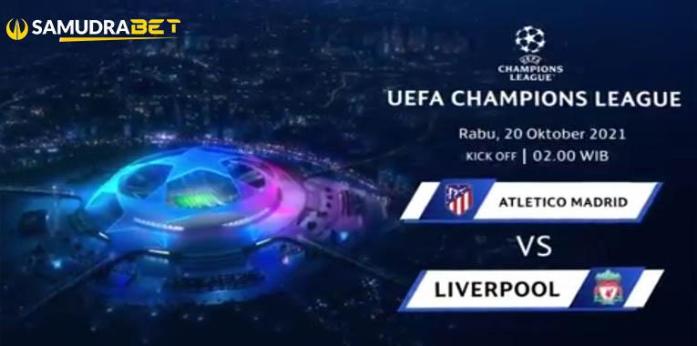 Prediksi Atletico Madrid Vs Liverpool Liga Champions Rabu 20 Oktober 2021