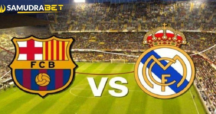 Prediksi Barcelona Vs Real Madrid Minggu 24 Oktober 2021 El Clasico
